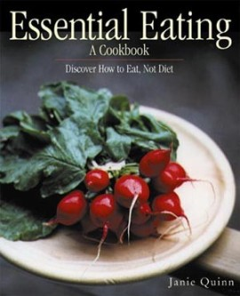 Essential Eating, A Cookbook